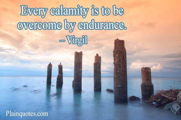 Every calamity