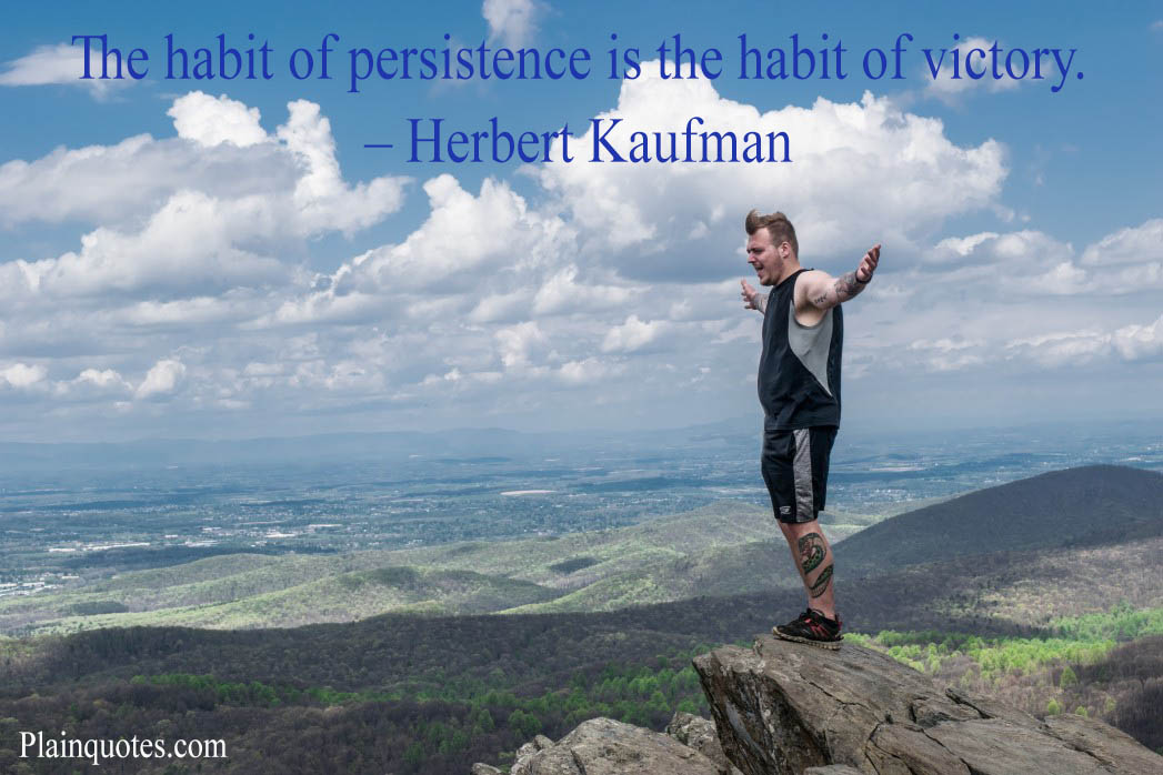 The habit of persistence