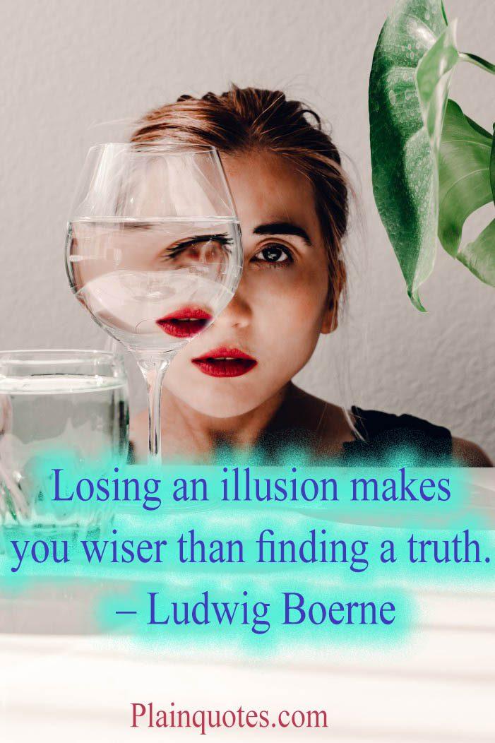 losing an illusion