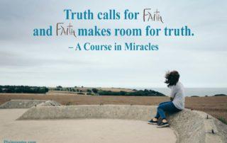 Truth Calls For Faith
