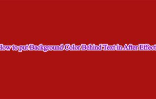 How to put Background Color Behind Text in After Effects picture