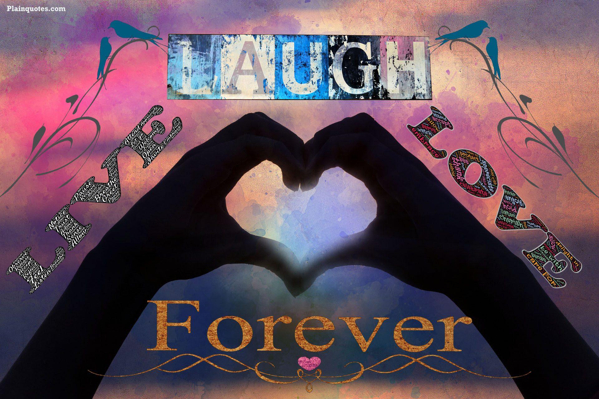 liveLaughLoveForever image