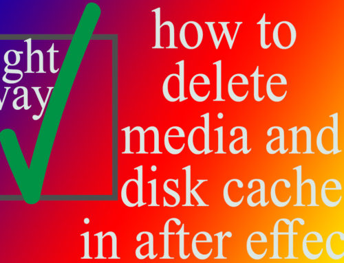 how to delete media and disk cache in after effects