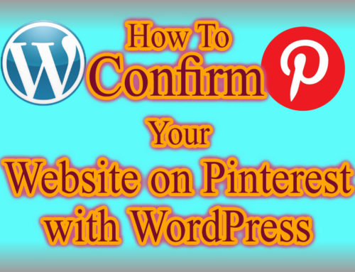How To Confirm Your Website on Pinterest with WordPress
