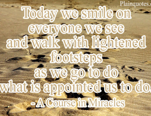 Today we smile on everyone we see