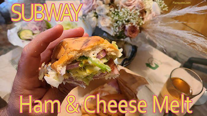 Subway Ham and Cheese Melt sandwich